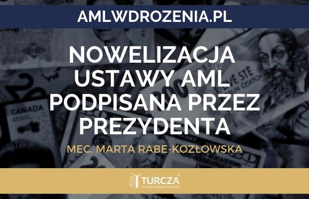 Nowelizacja ustawy AML podpisana przez Prezydenta